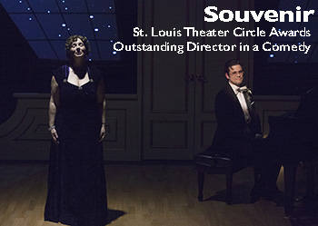 Souvenir - Winner-Outstanding Director in a Comedy-St. Louis Theater Circle Awards